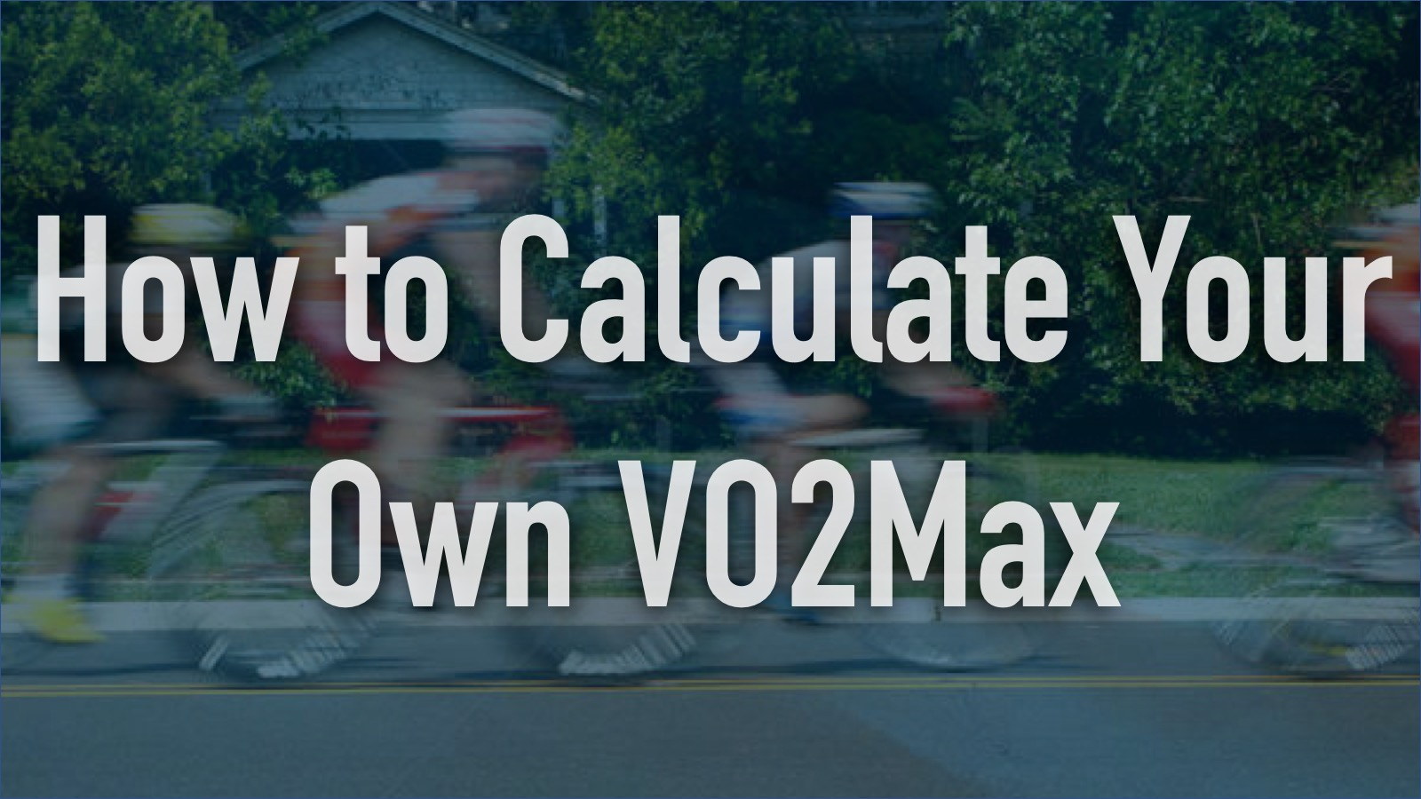 How to calculate your own VO2Max